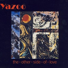 The Other Side Of Love (Re-Issue) by Yazoo