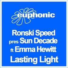Lasting Light mp3 Single by Ronski Speed Pres. Sun Decade Feat. Emma Hewitt