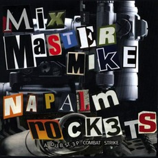 Napalm Rockets: A Dubstep Combat Strike mp3 Remix by Mix Master Mike