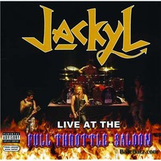 Live At The Full Throttle Saloon by Jackyl