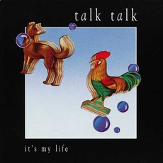 It's My Life mp3 Single by Talk Talk