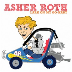 Lark On My Go-Kart by Asher Roth