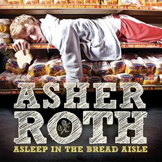 Asleep In The Bread Aisle mp3 Album by Asher Roth