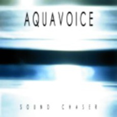 Sound Chaser mp3 Album by Aquavoice