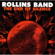 The End Of Silence (Remastered) by Rollins Band