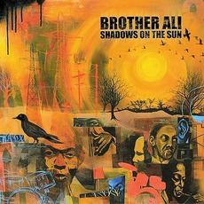 Shadows On The Sun mp3 Album by Brother Ali
