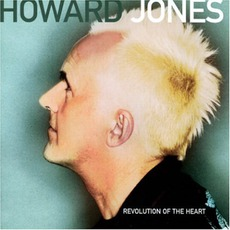Revolution Of The Heart mp3 Album by Howard Jones