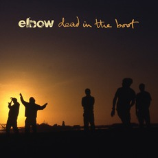 Dead In The Boot mp3 Album by Elbow