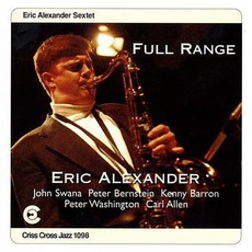 Full Range mp3 Album by Eric Alexander Sextet