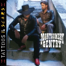 Tattoos & Scars mp3 Album by Montgomery Gentry