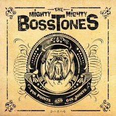 Pin Points And Gin Joints mp3 Album by The Mighty Mighty Bosstones