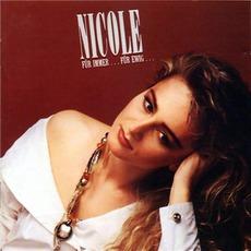 Für Immer... Für Ewig... mp3 Album by Nicole