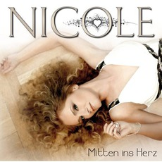 Mitten Ins Herz mp3 Album by Nicole
