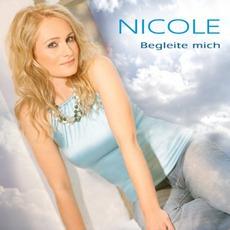 Begleite Mich mp3 Album by Nicole
