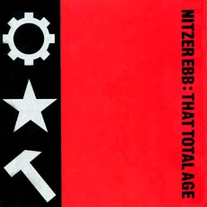 That Total Age mp3 Album by Nitzer Ebb