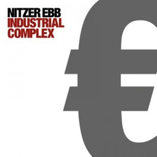 Industrial Complex (Limited Edition) mp3 Album by Nitzer Ebb