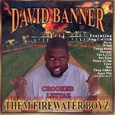Them Firewater Boyz mp3 Album by David Banner
