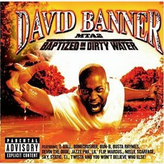 MTA2: Baptized In Dirty Water mp3 Album by David Banner
