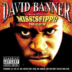 Mississippi: The Album mp3 Album by David Banner
