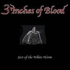 Sect Of The White Worm mp3 Album by 3 Inches Of Blood