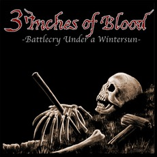 Battlecry Under A Winter Sun mp3 Album by 3 Inches Of Blood