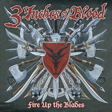 Fire Up The Blades mp3 Album by 3 Inches Of Blood