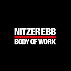 Body Of Work by Nitzer Ebb