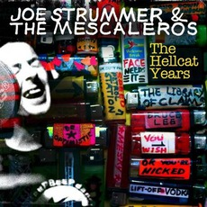 The Hellcat Years mp3 Artist Compilation by Joe Strummer & The Mescaleros