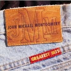 Greatest Hits mp3 Artist Compilation by John Michael Montgomery
