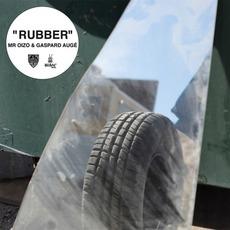 Rubber EP mp3 Soundtrack by Mr. Oizo & Gaspard Augé