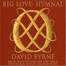 Big Love: Hymnal mp3 Soundtrack by David Byrne