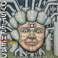 The Grand Pecking Order mp3 Album by Oysterhead