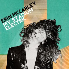 My Stadium Electric mp3 Album by Erin McCarley