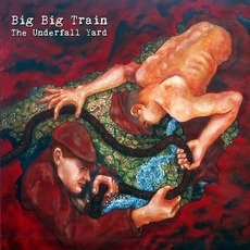 The Underfall Yard mp3 Album by Big Big Train