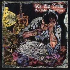 Far Skies Deep Time mp3 Album by Big Big Train