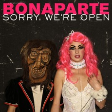 Sorry, We're Open mp3 Album by Bonaparte