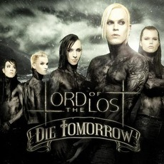 Die Tomorrow (Limited Edition) by Lord Of The Lost