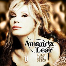 I Don't Like Disco mp3 Album by Amanda Lear