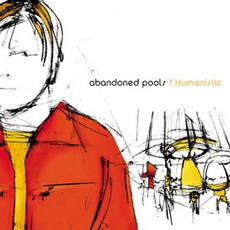 Humanistic mp3 Album by Abandoned Pools