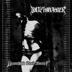 Masochistic Devil Worship mp3 Album by Witchmaster