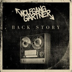 Back Story mp3 Album by Wolfgang Gartner