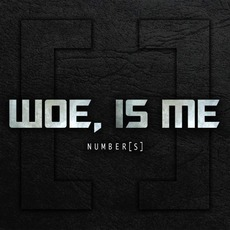 Number[S] (Deluxe Edition) mp3 Album by Woe, Is Me