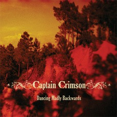 Dancing Madly Backwards mp3 Album by Captain Crimson