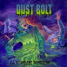 Violent Demolition mp3 Album by Dust Bolt