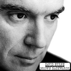 Grown Backwards mp3 Album by David Byrne