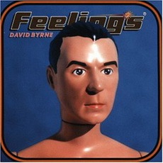 Feelings mp3 Album by David Byrne