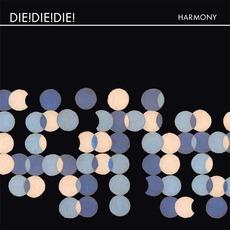 Harmony by Die! Die! Die!
