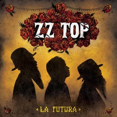 La Futura mp3 Album by ZZ Top