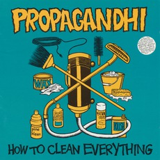 How To Clean Everything by Propagandhi