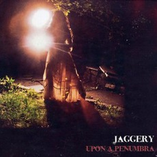 Upon A Penumbra by Jaggery